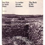 Matter, Structure and Form of Life: Der Fels ist mein Haus, by Werner Blaser (1976)