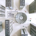 "Honey, I shrunk Warsaw: ""Blok Wschodni / Eastern Block"" Paper Models by Zupagrafika"