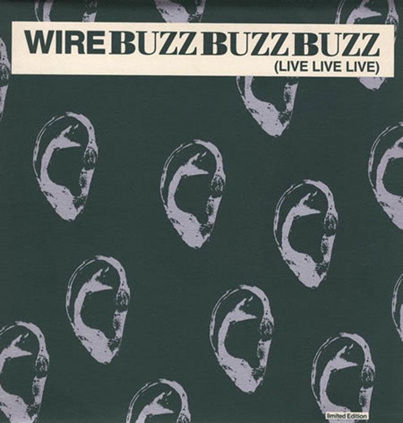 wire-05-Eardrum+Buzz