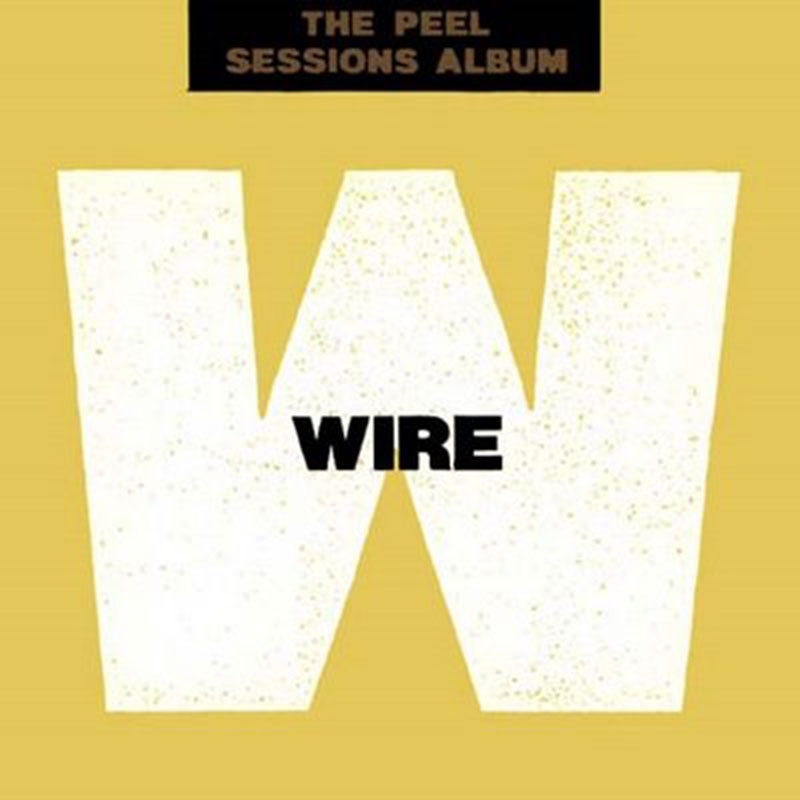 wire-30-The_Peel_Sessions